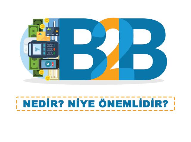 Branding Türkiye B2B (Business to Business) Nedir?